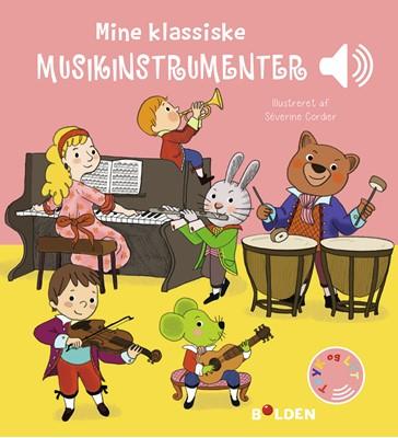 Mine klassiske musikinstrumenter Ukendt forfatter 9788772052052