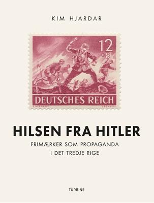 Hilsen fra Hitler Kim Hjardar 9788740652000