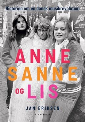 Anne, Sanne og Lis Jan Eriksen 9788711911679