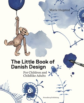 The Little Book of Danish Design Marie Hugsted 9788793604568