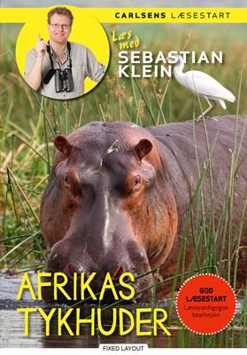 Læs med Sebastian Klein - Afrikas tykhuder Sebastian Klein 9788711914687