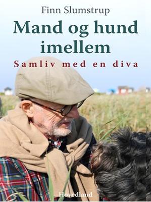Mand og hund imellem Finn Slumstrup 9788726138863