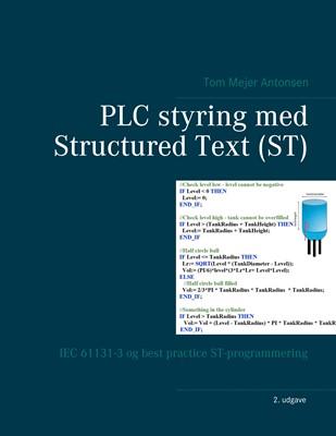 PLC styring med Structured Text (ST) Tom Mejer Antonsen 9788743005179