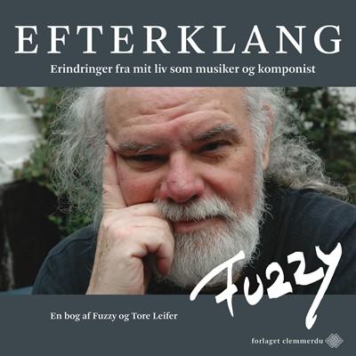 Efterklang Tore Leifer, Fuzzy (Jens Wilhelm Pedersen) 9788799929634