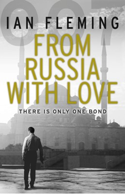 From Russia with Love Ian Fleming 9780099576051