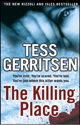 The Killing Place Tess Gerritsen 9780553820515