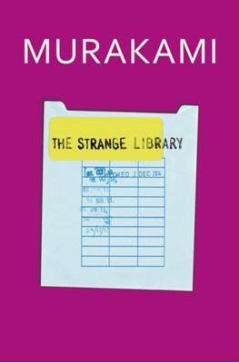 The Strange Library Haruki Murakami 9781846559211