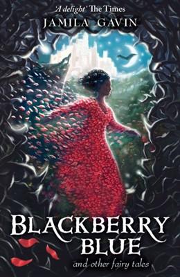 Blackberry Blue Jamila Gavin 9781848531079