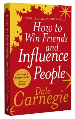 How to Win Friends and Influence People Dale Carnegie 9780091906818