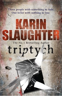 Triptych Karin Slaughter 9780099553106
