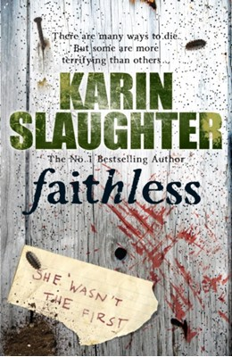 Faithless Karin Slaughter 9780099553090