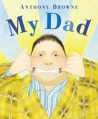 My Dad Anthony Browne 9780552560061