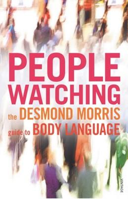 Peoplewatching Desmond Morris 9780099429784