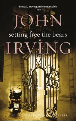 Setting Free The Bears John Irving 9780552992060