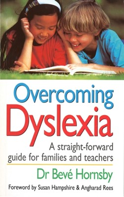 Overcoming Dyslexia Beve Hornsby 9780091813208