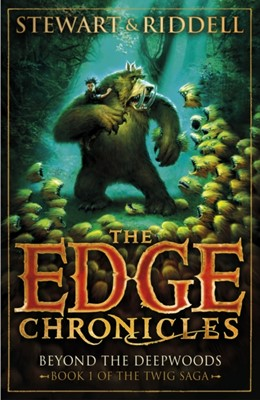 The Edge Chronicles 4: Beyond the Deepwoods Paul Stewart, Chris Riddell 9780552569675