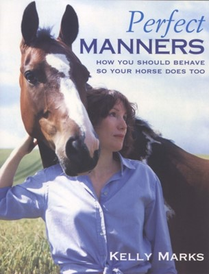 Perfect Manners Kelly Marks 9780091882709