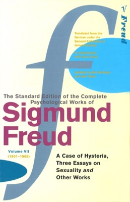Complete Psychological Works Of Sigmund Freud, The Vol 7 Sigmund Freud 9780099426585
