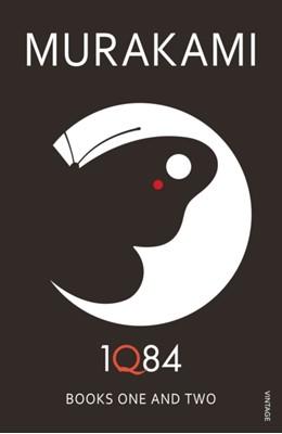 1Q84: Books 1 and 2 Haruki Murakami 9780099549062