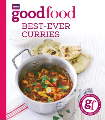 Good Food: Best-ever curries Sarah Cook, Good Food Guides 9781849908672