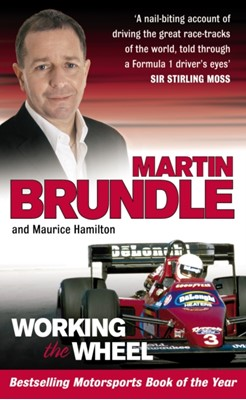 Working The Wheel Maurice Hamilton, Martin Brundle 9780091900816