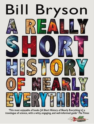 A Really Short History of Nearly Everything Bill Bryson 9780552562966