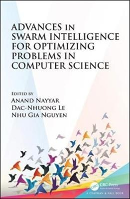 Advances in Swarm Intelligence for Optimizing Problems in Computer Science  9781138482517