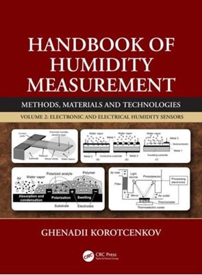 Handbook of Humidity Measurement, Volume 2 Ghenadii Korotcenkov 9781138300224
