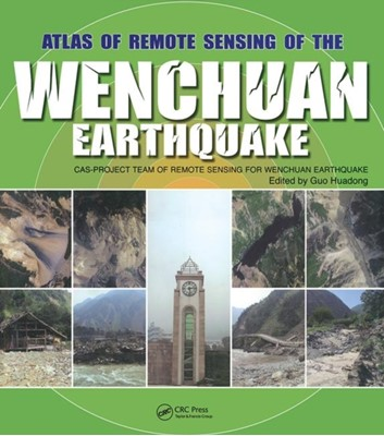 Atlas of Remote Sensing of the Wenchuan Earthquake  9781138112179