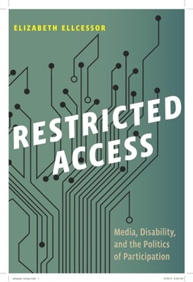 Restricted Access Elizabeth Ellcessor 9781479853434