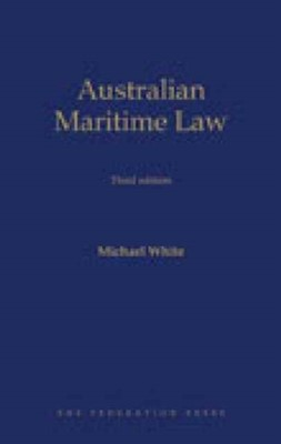 Australian Maritime Law Michael White 9781862879508