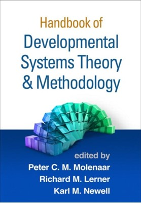Handbook of Developmental Systems Theory and Methodology  9781609185091