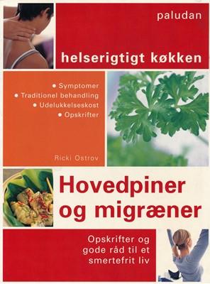 Hovedpiner og migræner Ricki Ostrov 9788772307381