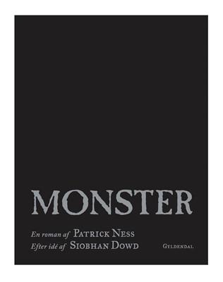 Monster Patrick Ness 9788702172898