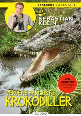 Læs med Sebastian Klein - Verdens farligste krokodiller Sebastian Klein 9788711914717