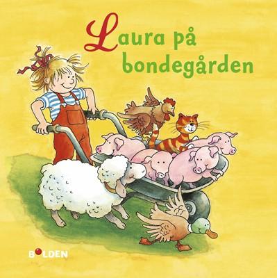 Laura på bondegården Liane Schneider 9788772051956