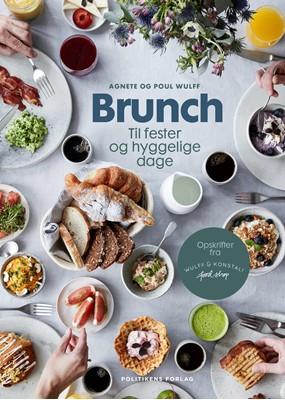 Brunch til fester og hyggelige dage Agnete Wulff, Poul Wulff 9788740041873