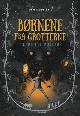 Børnene fra grotterne Henriette Rostrup 9788740654158