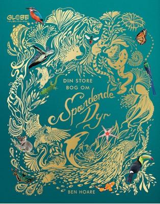 Din store bog om spændende dyr  9788742510315