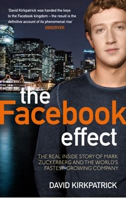 The Facebook Effect David Kirkpatrick 9780753522752