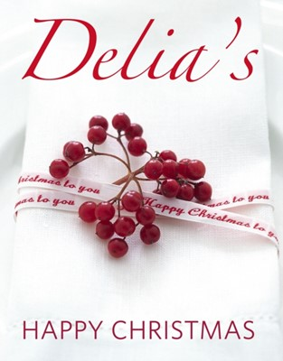 Delia's Happy Christmas Delia Smith 9780091933067