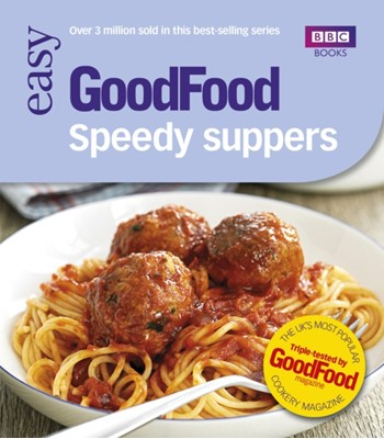 Good Food: Speedy Suppers Jane Hornby, Good Food Guides 9781846077685