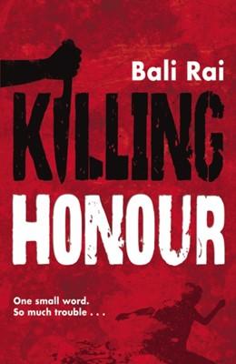 Killing Honour Bali Rai 9780552562119