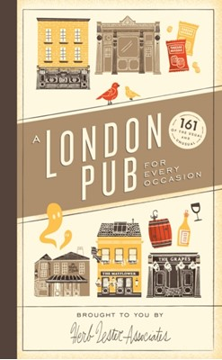 A London Pub for Every Occasion Herb Lester Associates Limited 9780091958275