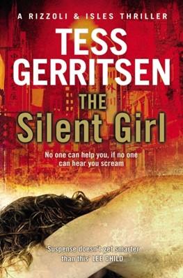 The Silent Girl Tess Gerritsen 9780553820942