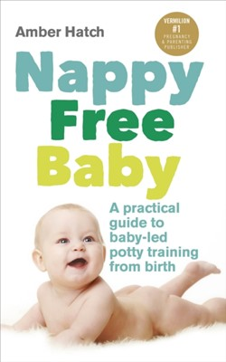Nappy Free Baby Amber Hatch 9780091955335