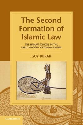 Cambridge Studies in Islamic Civilization Guy (New York University) Burak 9781107462076