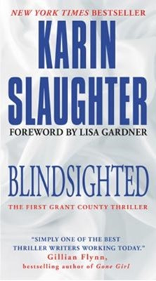Blindsighted Karin Slaughter 9780062385383
