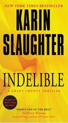 Indelible Karin Slaughter 9780062385420
