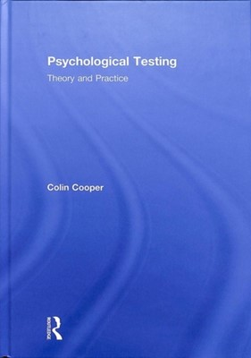 Psychological Testing Colin (Formerly Queens University Belfast Cooper 9781138228887